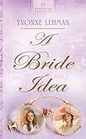 A Bride Idea (Heartsong Presents)