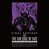 THE FAR EDGE OF FATE: FINAL FANTASY XIV ORIGINAL SOUNDTRACK【映像付サントラ/Blu-ray Disc Music】 (早期購入特典 特製スリーブケース付&初回生産特典「マメット・ニーズヘッグ」アイテムコード封入)