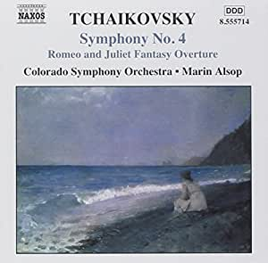 Tchaikovsky: Symphony No.4, Romeo and Juliet Fantasy Overture