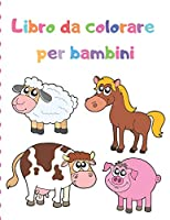 Libro da colorare per bambini: 100 disegni di animali magici per ragazze di età 2-4,4-6