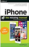 Iphone - the Missing Manual: The Book That Should Have Been in the Box