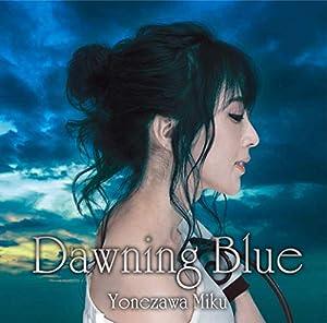 Dawning Blue