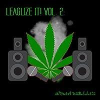 Legalize It! Vol. 2: Urban Dwellaz