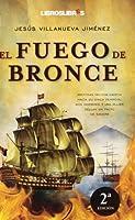 FUEGO DE BRONCE
