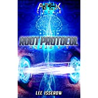 Root Protocol: The APEX Cycle #6 (Human2.0 Book 3) (English Edition)