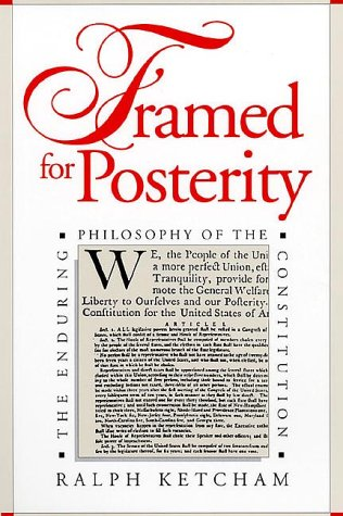 Download Framed for Posterity: The Enduring Philosophy of the Constitution (Modern War Studies) 0700605916