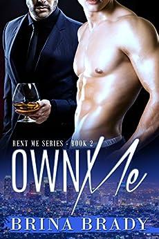 Own Me (Rent Me Series Book 2) by [Brady, Brina]