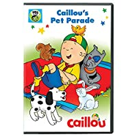 Caillou: Caillou's Pet Parade [DVD] [Import]