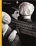 Brassai: The Monograph 画像