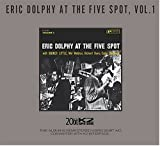 Eric Dolphy at the Five Spot, Vol.1