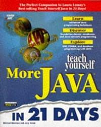 Teach Yourself More Java in 21 Days (Sams Teach Yourself...)