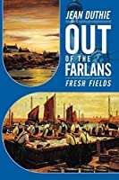 Out of the Farlans: Fresh Fields