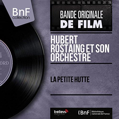 La petite hutte (feat. Henri Crolla) [Mono Version]