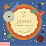 Pizza!: An Interactive Recipe Book