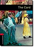The Card (Oxford Bookworms Library: Human Interest: Stage 3)