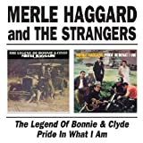 Legend of Bonnie & Clyde/Pride in What I Am