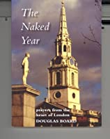 The Naked Year: Prayers and Reflections from the Heart of London