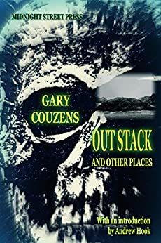 Out Stack and Other Places by [Couzens, Gary]
