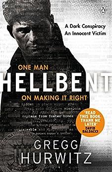Hellbent: A Dark Conspiracy. An Innocent Victim (An Orphan X Thriller) by [Hurwitz, Gregg]