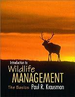 Introduction to Wildlife Management: The Basics