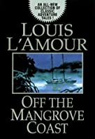 Off the Mangrove Coast (Random House Large Print)