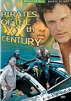Pirates of the XX Century