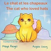 Le Chat Et Les Chapeaux / the Cat Who Loved Hats