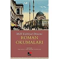 Milli Edebiyat Dönemi Roman Okumalari