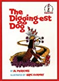 The Digging-est Dog (Beginner Series)
