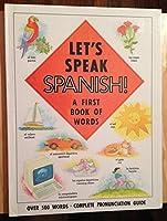 Let's Speak Spanish, A