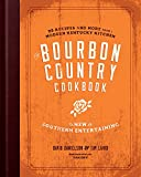 The Bourbon Country Cookbook: New Southern Enter