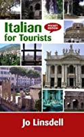 ITALIAN FOR TOURISTS: Pocket Edition