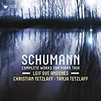 Schumann: Complete Music for Piano Trio (2011-05-03)