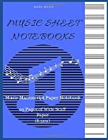 Music Sheet Notebooks : Music Manuscript Paper Notebook : 99 Pages of Wide Staff Paper (8.5x11): Notebook for Musicians : perfect for learning (music  notebooks)