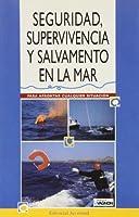Seguridad, Supervivencia y Salvamento En El Mar
