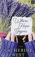 Where Hope Begins (Center Point Large Print)