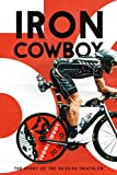 Iron Cowboy the Story of the 50-50-50 [DVD] [Import]
