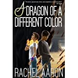 A Dragon of a Different Color (Heartstrikers) (Volume 4)