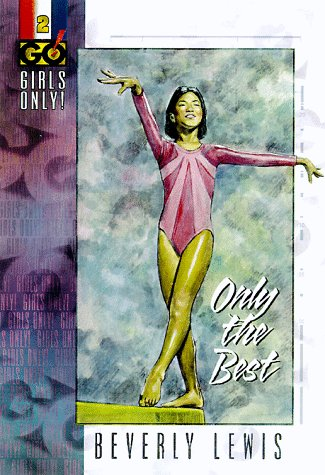 Download Only the Best (GIRLS ONLY (GO!)) 0764220594