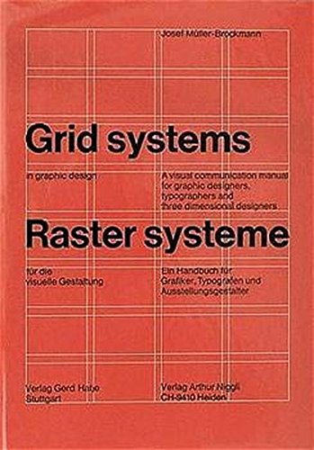 Grid Systems in Graphic Design/Raster Systeme Fur Die Visuele Gestaltungの詳細を見る