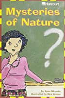 Mysteries of Nature, Advanced Level Grade 4: Harcourt School Publishers Trophies (Trophies 03)