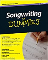 Songwriting For Dummies (For Dummies Series)