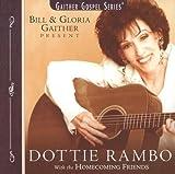 Dottie Rambo: Bill & Gloria Gaither Present (Gaither Gospel)