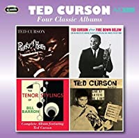 Four Classic Albums (Plenty Of Horn/Fire Down Below/The Tenor Stylings Of Bill Barron/Live At La Tet - Curson, Ted by Ted Curson