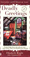 Deadly Greetings: A Card-Making Mystery