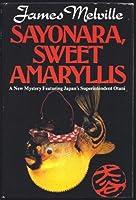 Sayonara Sweet Amaryllis