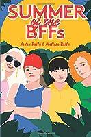 Summer of the BFFs