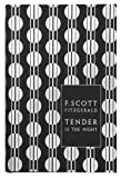 Modern Classics Tender Is the Night (Penguin F Scott Fitzgerald Hardback Collection)