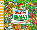 Where's Wally?: Really Remarkable Activity Book