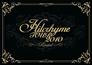 Hilcrhyme TOUR 2010「リサイタル」 [DVD]